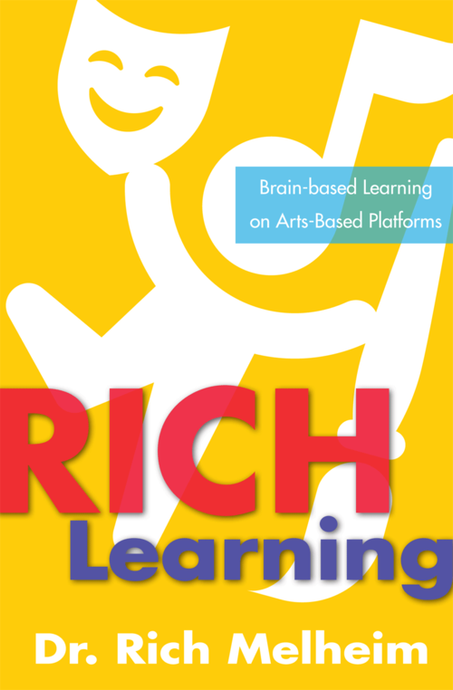 RICH Learning - Brain Based Learning on Arts Based Platform
