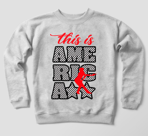 This Is America Sweatshirt
