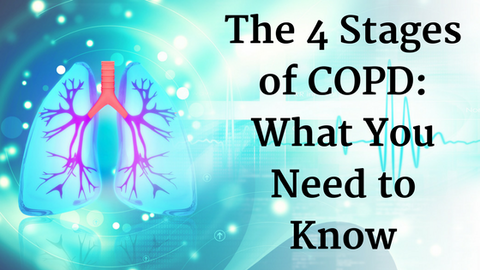 The 4 Stages of COPD: What You Need To Know