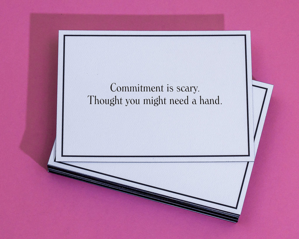 Commitment Is Scary Wedding Engagement Greeting Card Give A Hand
