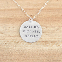 Wake Up. Kick Ass. Repeat. Necklace
