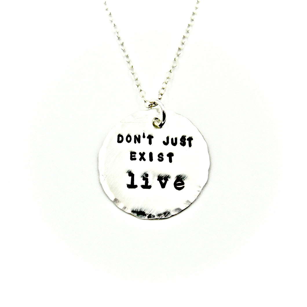 Don't Just Exist Necklace