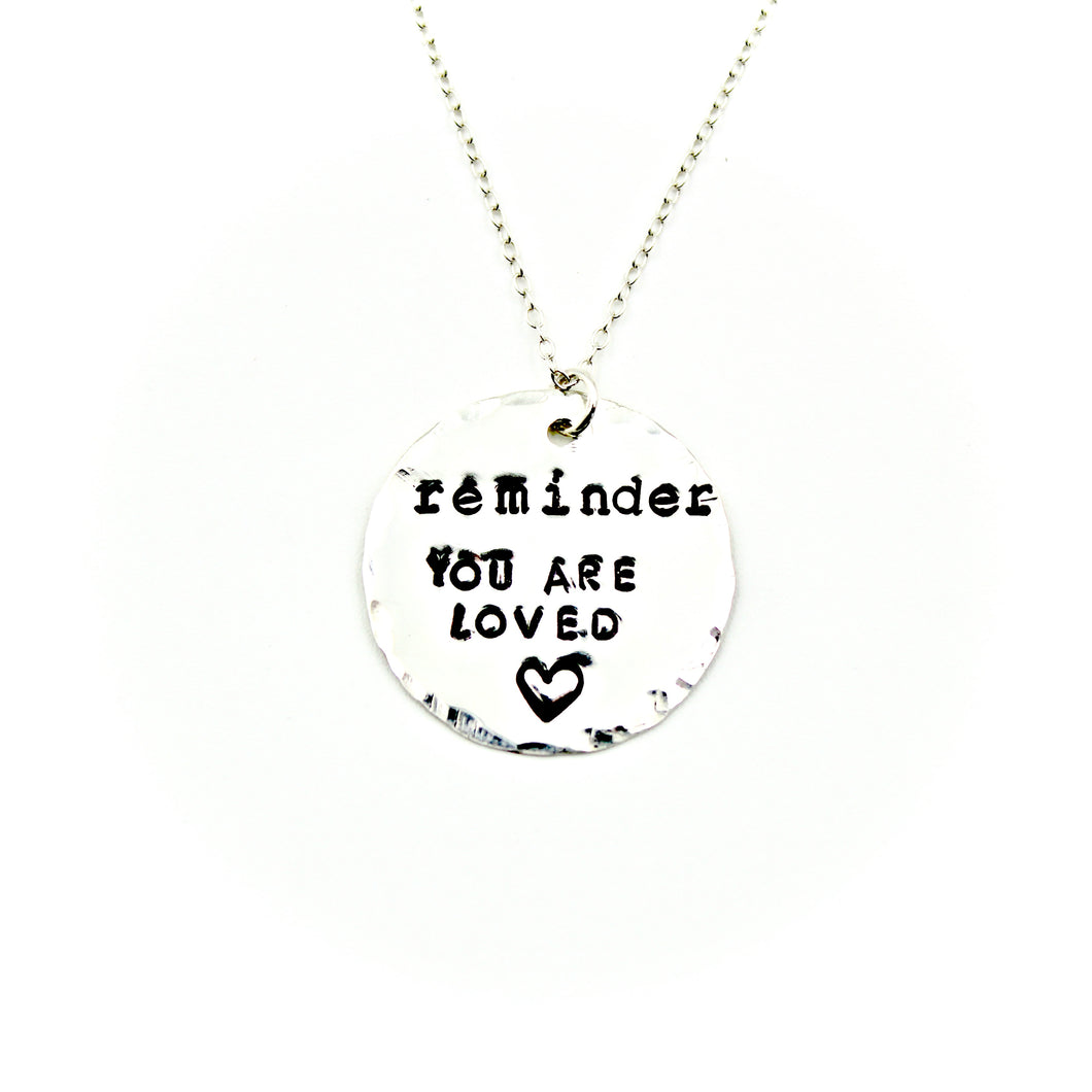 Reminder: You Are Loved Necklace