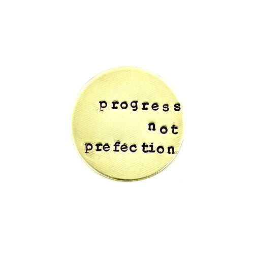 Progress Not Perfection Pin