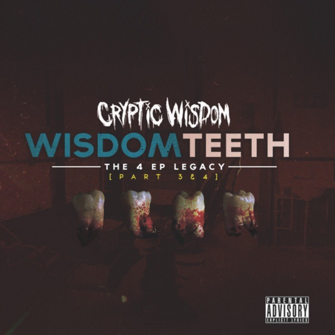 Image of Wisdom Teeth: Parts 3 & 4 [Physical CD]