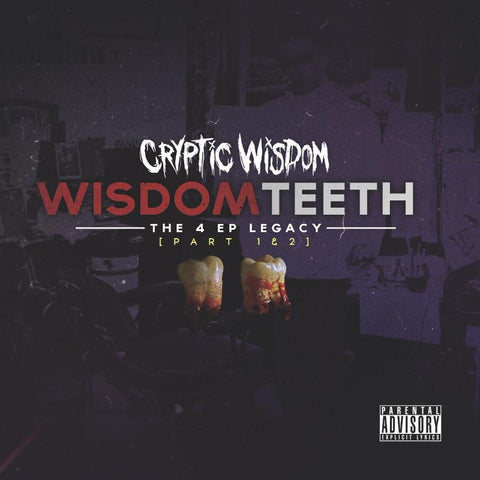 Wisdom Teeth: Parts 1 & 2 [Physical CD]