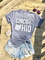 Cinco de OHIO T-Shirt $25 (FREE shipping)