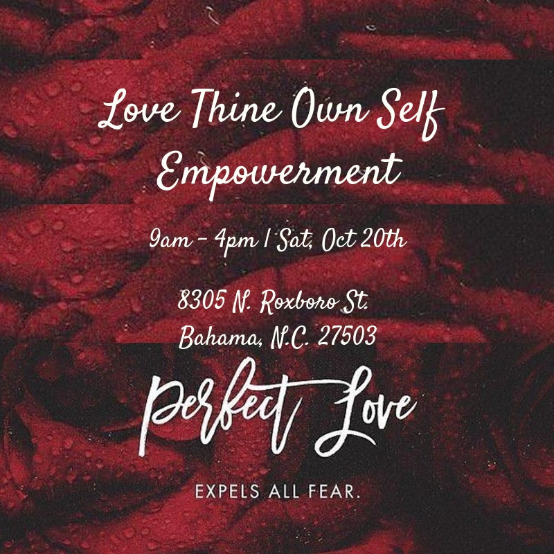 Love Thine Own Self Empowerment