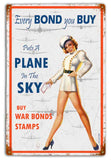 A Plane in the Sky -War Bonds - Vintage Tin  12 x 18 Distressed