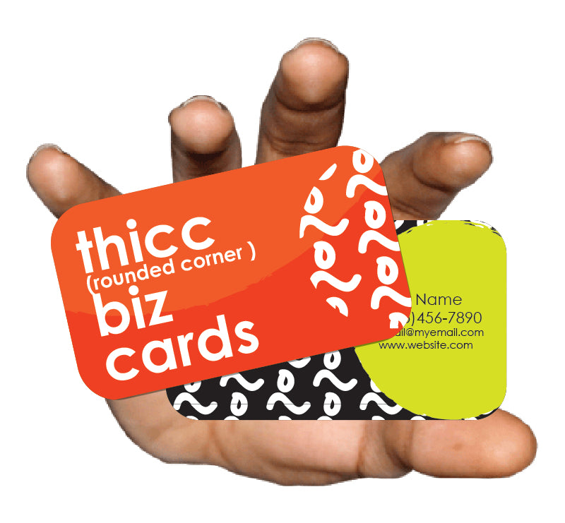 Thicc (Rounded Corner) Business Cards