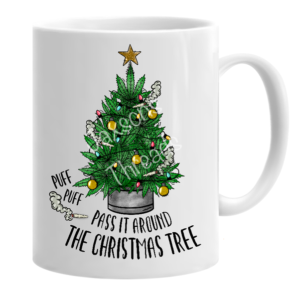 Puff puff pass it around the Christmas tree mug