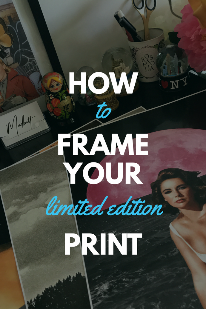 How To Frame Your Limited Edition Print (Four Easy Steps)