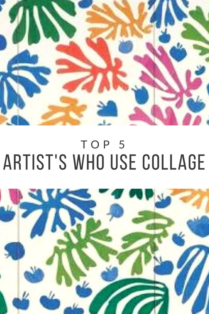Top 5 Artist's Who Used Collage
