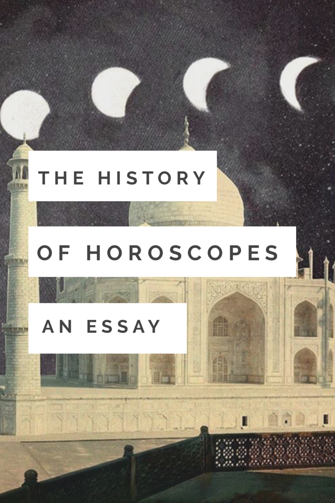 The History of Horoscopes: An Essay