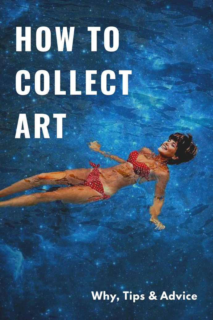 How & Why To Collect Art
