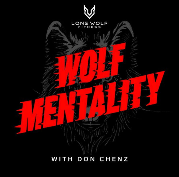 A Conversation w/ Don Chenz from Wolf Mentality Podcast