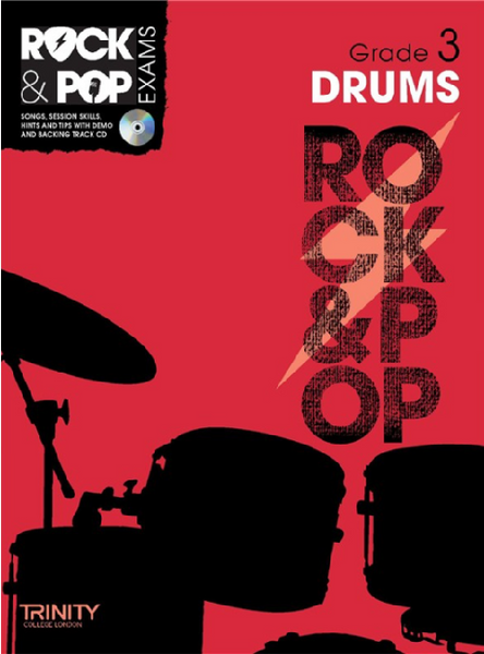Trinity College London: Rock & Pop Drums - Grade 3 (2012-2017)