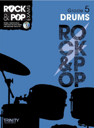 Trinity College London: Rock & Pop Drums - Grade 5 (2012-2017)