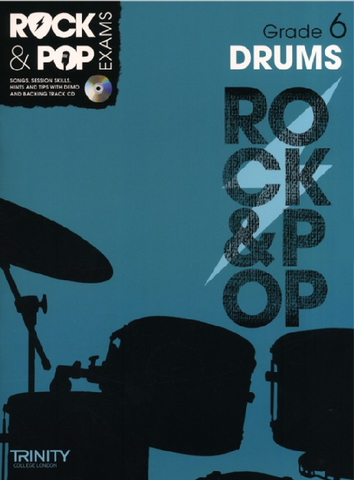 Trinity College London: Rock & Pop Drums - Grade 6 (2012-2017)