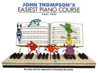 John Thompson's Easiest Piano Course Part 2