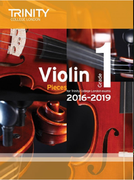 Trinity College London: Violin Exam Pieces Grade 1 2016–2019 (score & part)