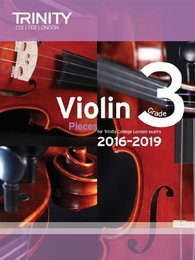 Trinity College London: Violin Exam Pieces Grade 3 2016–2019 (score & part)
