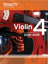 Trinity College London: Violin Exam Pieces Grade 4 2016–2019 (score & part)