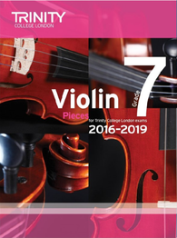 Trinity College London: Violin Exam Pieces Grade 7 2016–2019 (score & part)