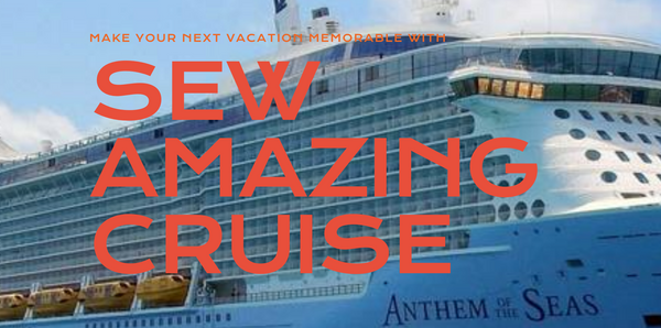 Sew Kit & Class Fee for Sew Amazing Cruise with Sallie Tomato