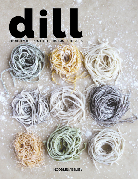 Dill Magazine -  Noodles/Issue 1
