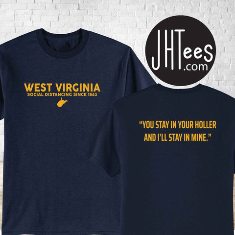 West Virginia You Stay in Your Holler, I'll Stay in Mine