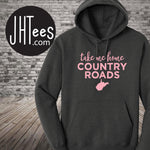 Take Me Home Country Roads Hoodie. Special Sale!