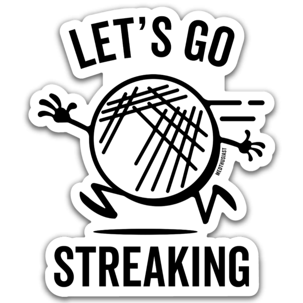 Let's Go Streaking Sticker