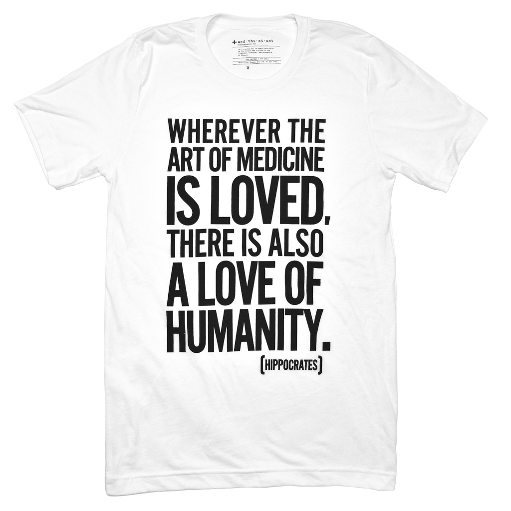 Art of Medicine Hippocrates Quote Tee
