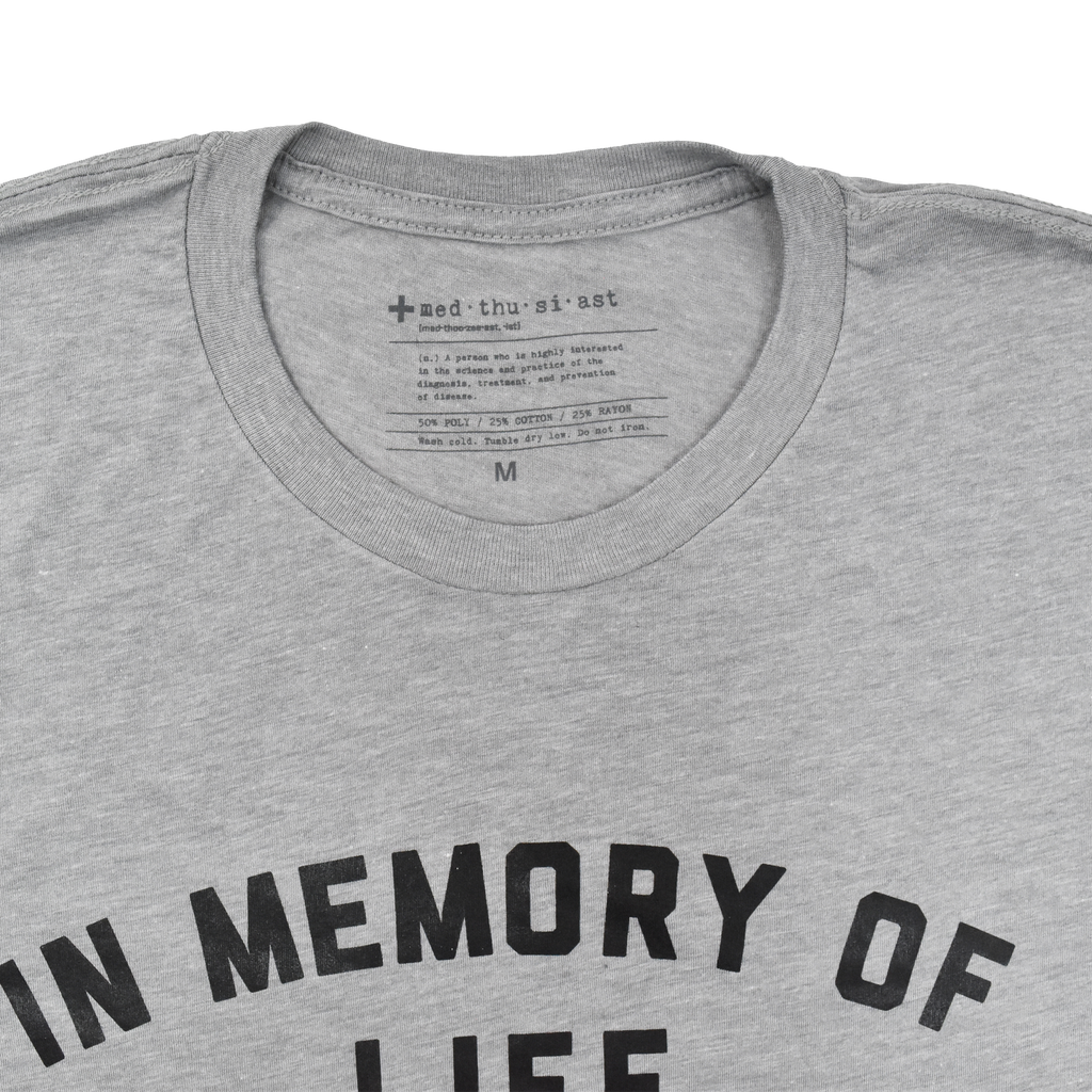 In Memory of Life Before PT School Tee