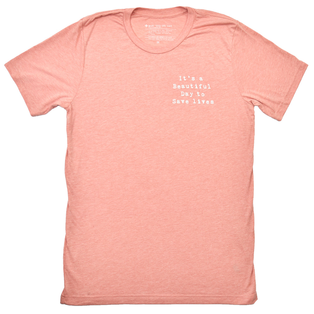 It's a Beautiful Day to Save Lives Triblend Tee