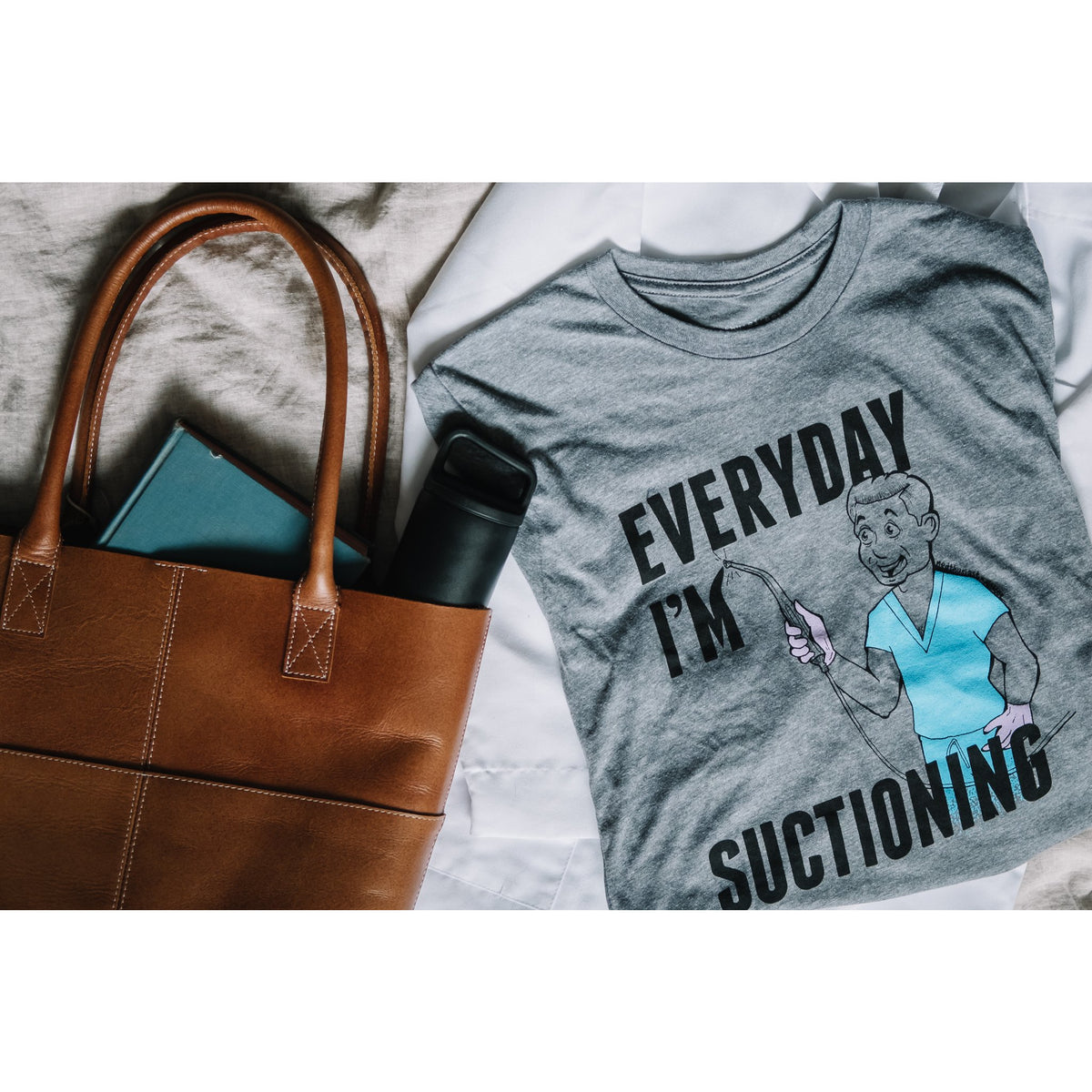 Everyday I'm Suctioning Tee - FINAL SALE
