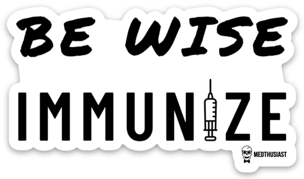 Be Wise Immunize Sticker