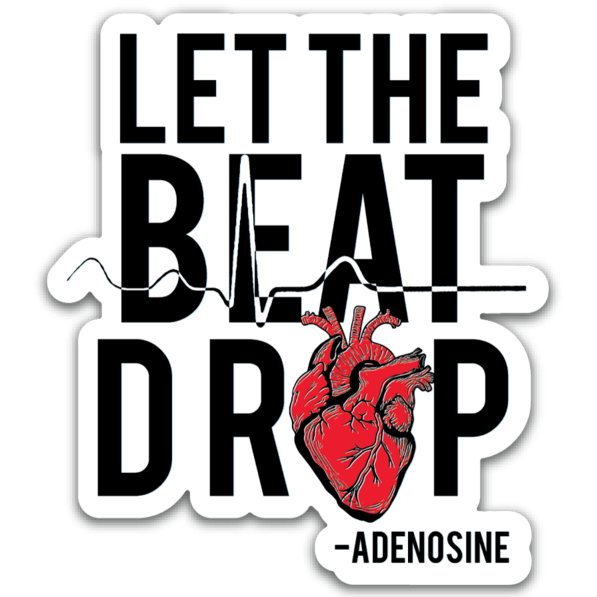 Adenosine Let the Beat Sticker