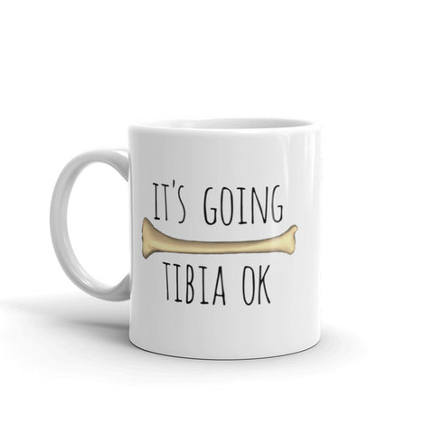 It's Going Tibia OK Mug