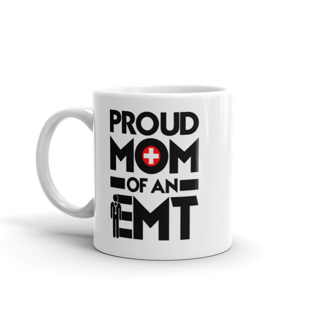 Proud Mom of an EMT Mug