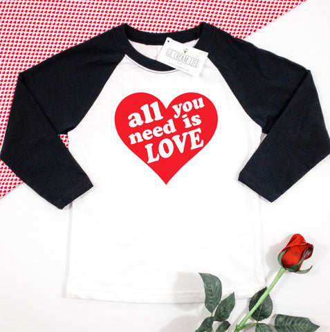 All You Need is Love - Kids Valentine Shirt - Ice Cream Life