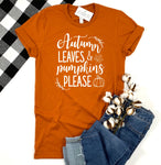 AUTUMN LEAVES AND PUMPKINS PLEASE - ADULT SHIRT - AUTUMN - Ice Cream Life