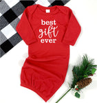 BEST GIFT EVER CHRISTMAS BABY GOWN