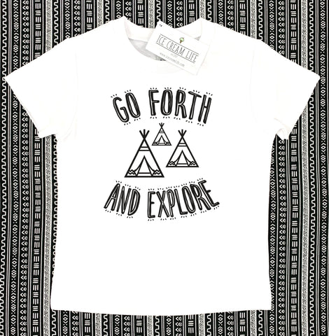 GO FORTH AND EXPLORE KID SHIRT