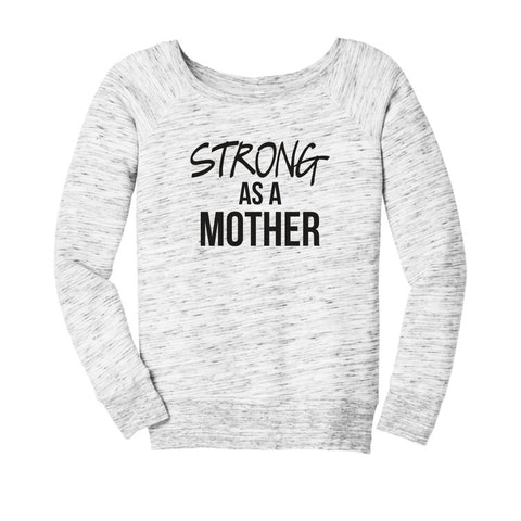 STRONG AS A MOTHER WOMENS FLEECE SWEATSHIRT - Ice Cream Life