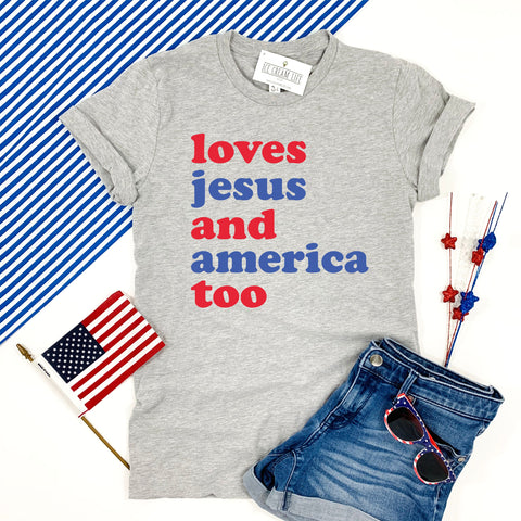 LOVES JESUS AND AMERICA TOO ADULT SHIRT