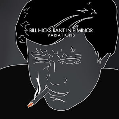 Bill Hicks - Rant in E-Minor: Variations-Dollar Vinyl Club
