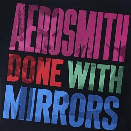 Aerosmith - Done With Mirrors-Dollar Vinyl Club