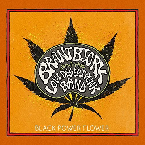 Brant Bjork - Black Power Flower-Dollar Vinyl Club
